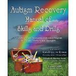 【预订】Autism Recovery Manual of Skills and Drills: A
