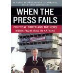 【预订】When the Press Fails: Political Power and the News Medi