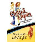 【预订】Chaud Lapin: The Adventures of a Womanizer