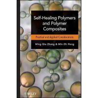 【预订】Self-Healing Polymers And Polymer Composites