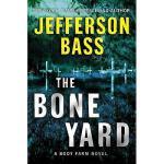 【预订】The Bone Yard: A Body Farm Novel Y9780061806780