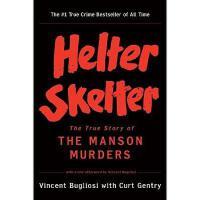 【预订】Helter Skelter: The True Story of the Manson