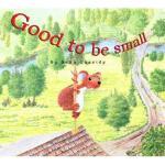 【预订】Good to Be Small