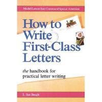 【预订】How to Write First-Class Letters