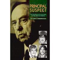 【预订】Principal Suspect: The True Story of Dr. Jay Smith