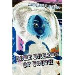 【预订】Some Dreams of Youth