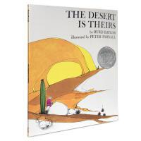 【全店300减100】英文原版绘本 美国凯迪克银奖 Desert Is Theirs 沙漠也是温暖的家 Byrd Bay