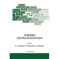 【预订】Actinides and the Environment Y9789048150021