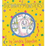 Birthday Monsters! [Board Book,by Sandra Boynton] 生日小怪兽(卡板书