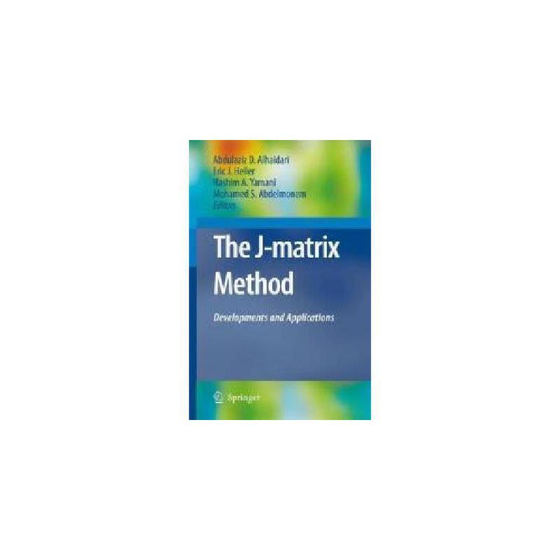 【预订】The J-Matrix Method: Developments and Applications 美国库房发货,通常付款后3-5周到货!