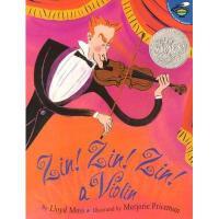 Zin! Zin! Zin! a Violin 英文原版儿童书 大家来听音乐会(凯迪克银奖)