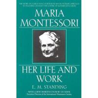 【预订】Maria Montessori: E.M. Standing with a New