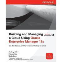 【预订】Building and Managing a Cloud Using Oracle