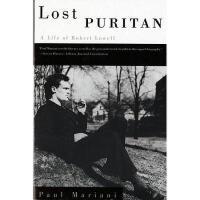 【预订】Lost Puritan: A Life of Robert Lowell