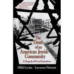 【预订】The Death of an American Jewish Community: A Tragedy