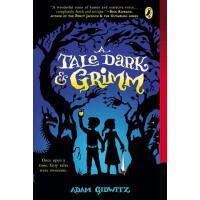 【预订】A Tale Dark and Grimm