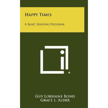 【预订】Happy Times: A Basic Reading Program 预订商品,需要1-3个月发货,非质量问题不接受退换货。