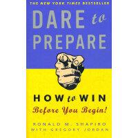 DARE TO PREPARE(ISBN=9780307451804) 英文原版