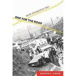 【预订】One for the Road: Drunk Driving Since 1900