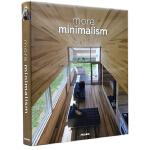 极简主义风格住宅 MORE MINIMALISM 简约风格室内装修装饰 别墅豪宅 室内设计书籍
