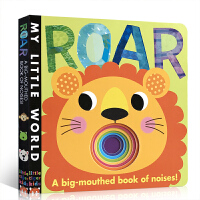 英文原版Roar: A Big-mouthed Book of Noises 怒吼 My Little World 洞