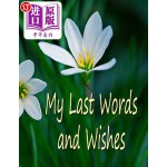 【中商海外直订】My Last Words and Wishes: Helpful Information for W