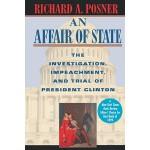 【预订】An Affair of State: The Investigation, Impeachment, and
