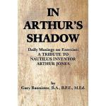 【预订】In Arthur's Shadow: Daily Musings on Exercise: A