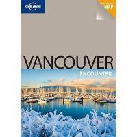 【预订】Lonely Planet Vancouver Encounter [With Pull-Out