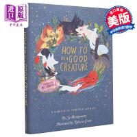 【中商原版】动物教我成为更好的人How to Be a Good Creature精装Rebecca Green