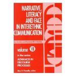 【预订】Narrative, Literacy and Face in Interethnic Y9780893910