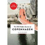 【中商原版】哥本哈根500个不为人知的秘密 英文原版 The 500 Hidden Secrets of Copenh