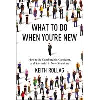 【中商原版】如何用短时实现高效社交 英文原版 What to Do When You're New Keith Rol