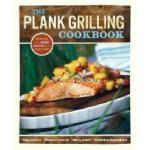 【预订】The Plank Grilling Cookbook: Infuse Food with More