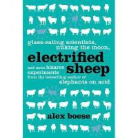 【预订】Electrified Sheep: Glass-Eating Scientists, Nuking