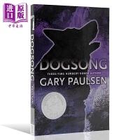【中商原版】纽伯瑞:雪橇犬之歌 Dogsong 经典儿童文学 纽伯瑞获奖作品 生活永远在改变 英文原版