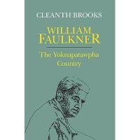 【预订】William Faulkner: The Yoknapatawpha Country