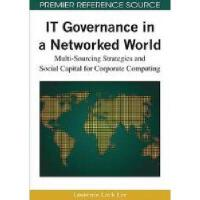 【预订】IT Governance in a Networked World: Multi-Sourcing