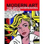 【预订】Modern Art: The Groundbreaking Moments