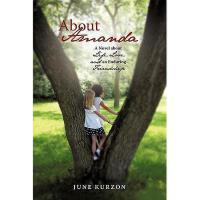 【预订】About Amanda: A Novel about Life, Love, and an