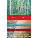 【预订】Dwellings: A Spiritual History of the Living World