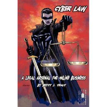 【预订】Cyber Law: A Legal Arsenal for Online Business 美国库房发货,通常付款后3-5周到货!