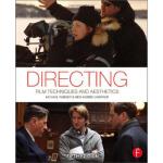 【全新直发】Directing: Film Techniques and Aesthetics Michael Rab
