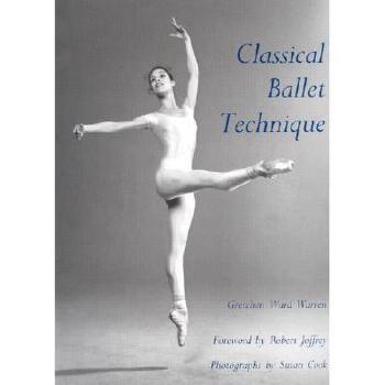 【预订】Classical Ballet Technique 美国库房发货,通常付款后3-5周到货!