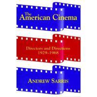 【预订】The American Cinema: Directors and Directions