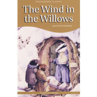 Wind in the Willows (Wordsworth Classics)柳林风声 9781853261220