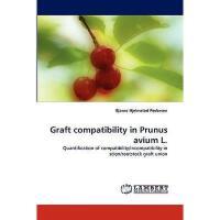 【预订】Graft Compatibility in Prunus Avium L.