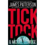 【正版全新直发】Tick Tock James Patterson(詹姆斯・帕特森),Michael Ledwidge