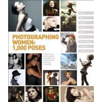 【预订】Photographing Women: 1,000 Poses