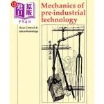 【中商海外直订】Mechanics of Pre-Industrial Technology: An Introduc
